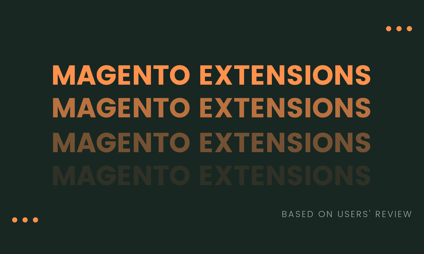15 Best Magento Extensions - Sort by Features (Based on Users' Review)