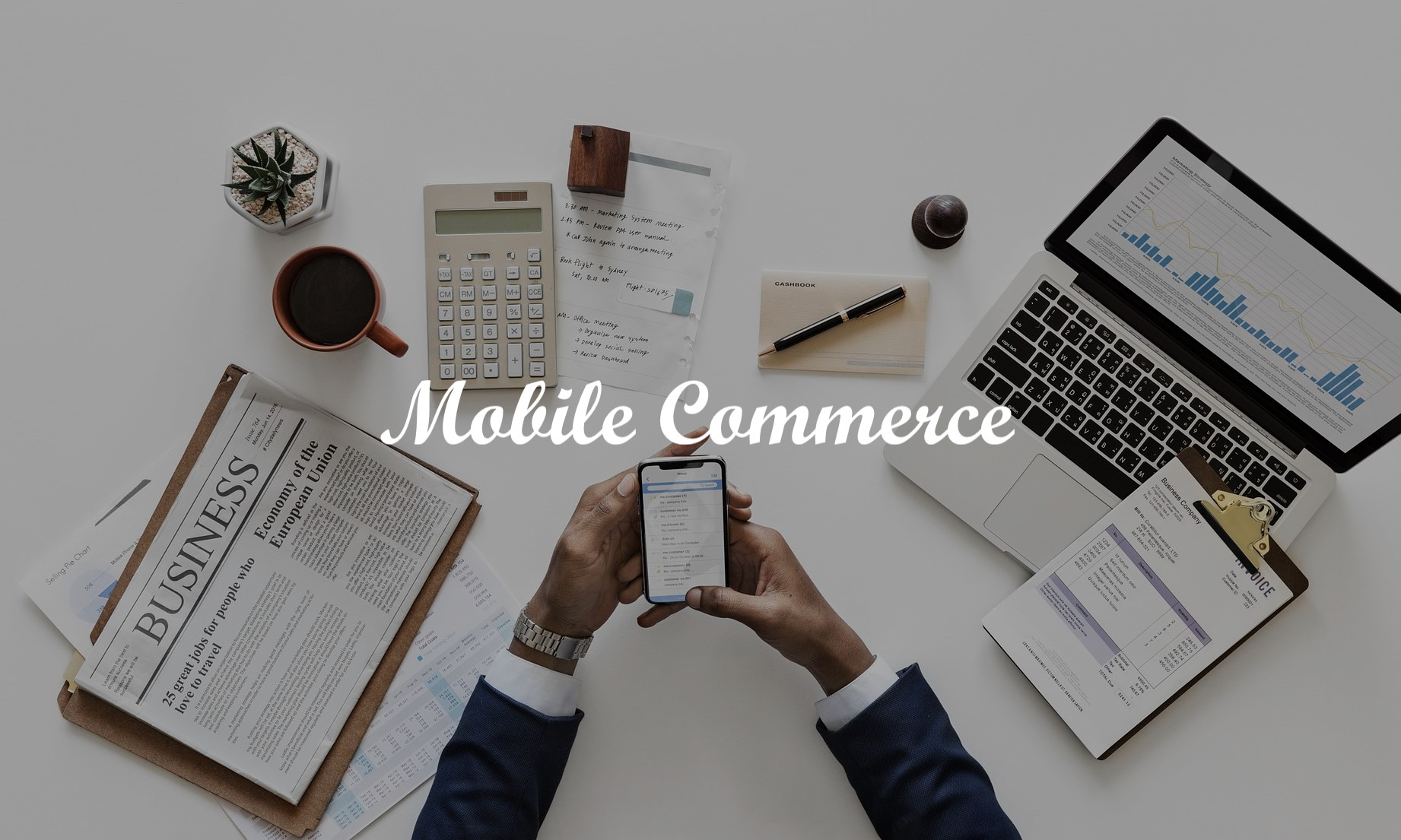 eCommerce Business and The Mobile Shift – mCommerce