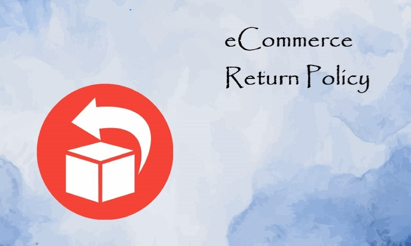 Ecommerce Return Policy - The Factor Affecting Sale Volume