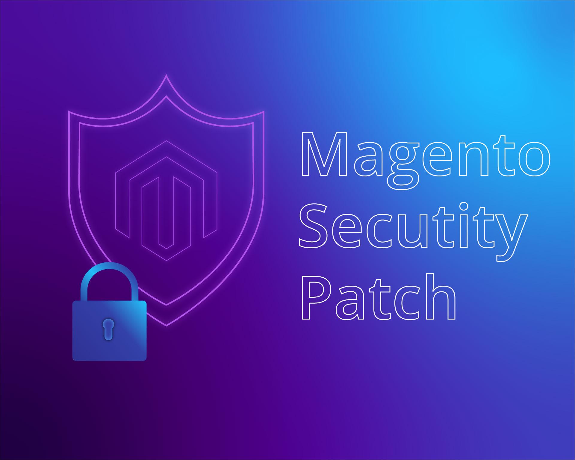 Magento Secutity Patch