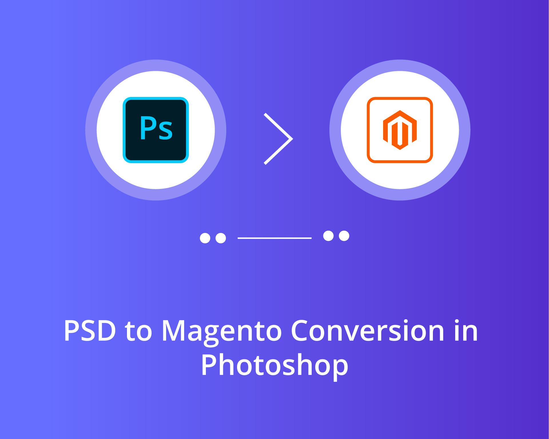 PSD To Magento Theme Conversion
